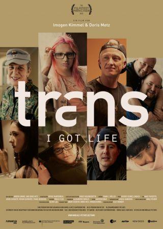 """Poster zum Film """"TRANS - I got life"""""""